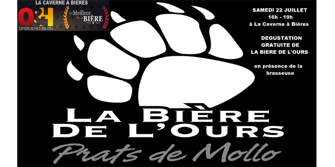 Caverne à Bières Perpignan offre une  dégustation de bières de la brasserie de l'Ours le samedi 22 juillet de 16h à 19h.