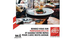 Semaine du goût : tentez de gagner un repas pour deux avec RTL 2 Perpignan et RESTO AVENUE